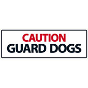 Caution Guard Dogs Here