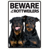 Beware of the Rottweilers