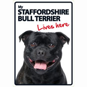 Staffie Lives Here (Flexi Sign)