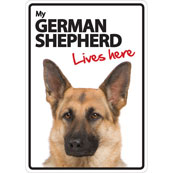 German Shepherd Lives Here (Flexi Sign)