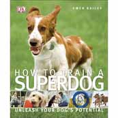 DK How To Train A Superdog Book
