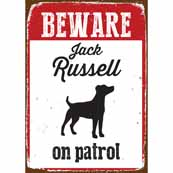 Beware Jack Russell On Patrol Tin Sign